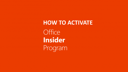 How to activate Office 365 Insider Cover